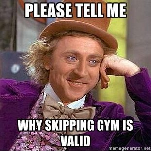 do you skip the gym