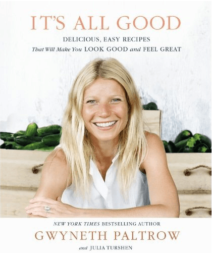 Gwyneth Paltrow's New Cook Book Is Getting Bad Reviews, BUT...