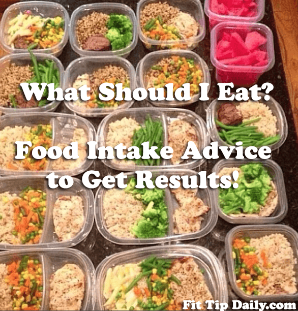 What Should I Eat To Lose And How Much Food Prep Advice