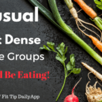Three Unusual Nutrient Dense Vegetables Groups You Should Be Eating