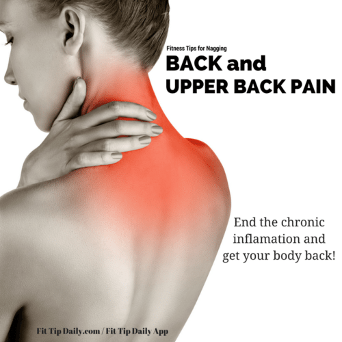 Fitness Tip For Nagging Back And Neck Pain Fit Tip Daily