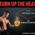 Seven Fitness Tips to Increase Fat Burning.