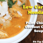 High Carb Weekend – Low Carb Recipe Monday – Paleo Coconut Curry Chicken Stew