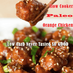 Low Carb Recipe Monday – Slow Cooker Paleo Sesame Chicken