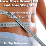Grow More Brown Fat to Lose Weight – New Weight Loss Drug