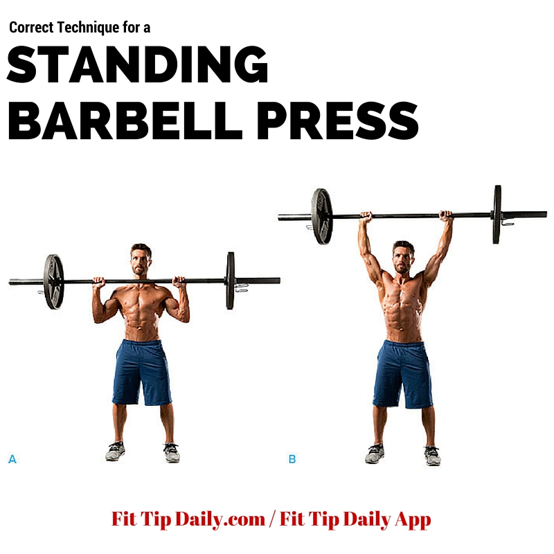 Barbell Military Press: Correct Technique For The Standing Barbell Press