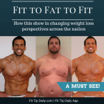"""Fit to Fat to Fit"" the TV Show That Changing Perspectives"