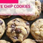 Gluten Free, *Dairy Free, and Paleo – Grain Free Chocolate Chip Cookies