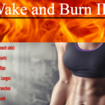 Wake and Burn II – 15 Minutes or Less Workout Routine
