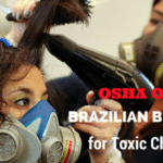 OSHA Ousts Brazilian Blowouts for Toxic Chemicals
