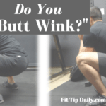 "Lower Back Pain After Your Squats, You May Have a ""Butt Wink"""