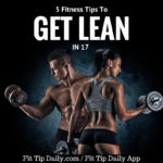 Get Lean In 2017: Tips to Get Cut Up